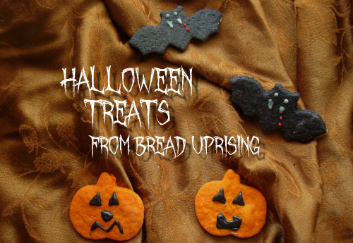Halloween Treats from Bread Uprising!